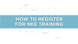 Photo with calendar in background and text that reads How to Register for NEE Training