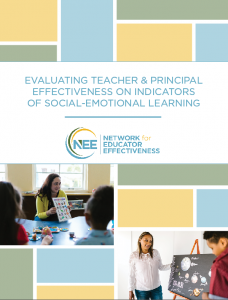 Cover of NEE's guide Evaluating Teacher & Principal Effectiveness on Indicators of Social-Emotional Learning