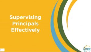 Supervising Principals Effectively Title Slide